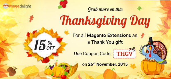 Upgrade your store on this Thanksgiving with 15% off on Magento Extensions
