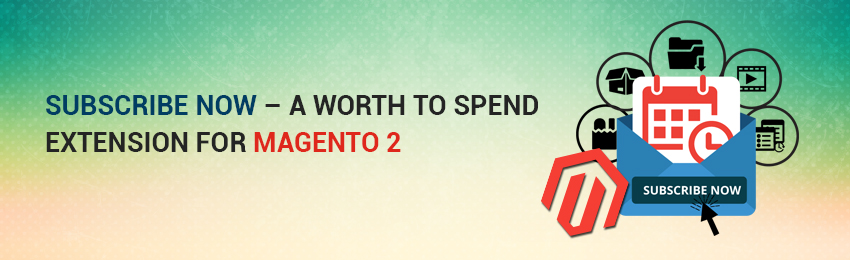 Subscribe Now for Magento 2