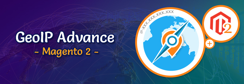 GeoIP Advance Magento 2 Blog