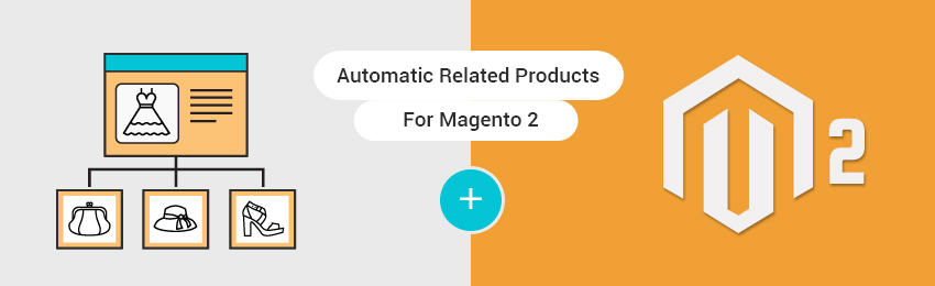 Automatic Related Products Magento 2 Extension