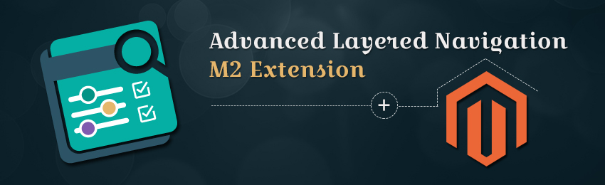 Magento 2 Advanced layered Navigation Extension