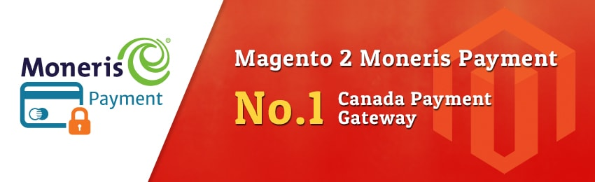 Moneris Canada Payment Extension for Magento 2